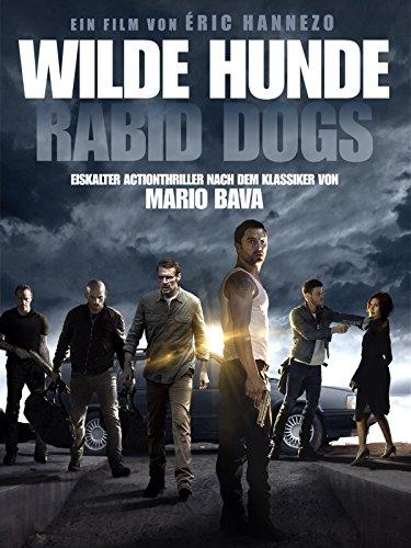 Wilde Hunde: Rabid Dogs (Ferse Französische)