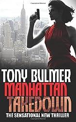 Manhattan Takedown: Volume 2 (Karyn Kane #2) by Tony Bulmer (2015-06-01)