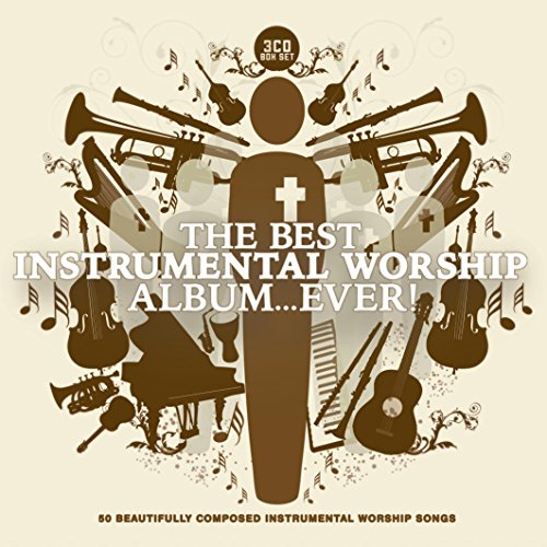 The Best Instrumental Worship Album... Ever!