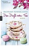 'Der Duft von Tee: Roman' von Hannah Tunnicliffe
