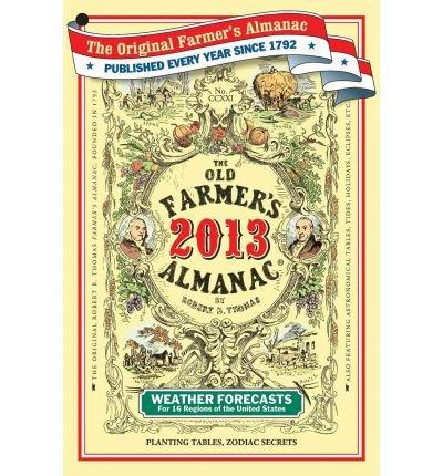The Old Farmer's Almanac (2013) (Old Farmer's Almanac (Paperback)) [ THE OLD FARMER'S ALMANAC (2013) (OLD FARMER'S ALMANAC (PAPERBACK)) ] by Old Farmer's Almanac (Author ) on Sep-03-2012 Paperback