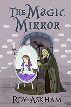 The Magic Mirror by [Askham, Roy]