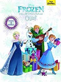 Frozen. Una aventura de Olaf: Contiene 3 historias par  Disney