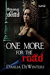 One More for the Road (Among the Dead)