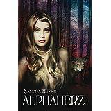 Alphaherz: Ein erotisch-romantischer Gestaltwandler-Roman (Alpha-Reihe)