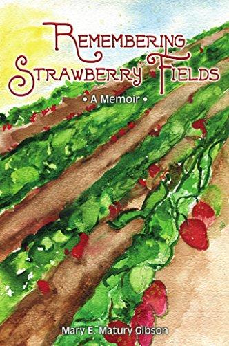 Remembering strawberry fields a memoir ebook mary e matury gibson remembering strawberry fields a memoir by gibson mary e matury fandeluxe Gallery