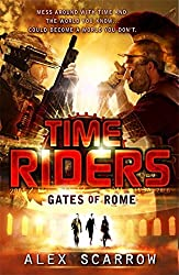 Timeriders Gates of Rome Book 5 by Alex Scarrow (2012-03-27)