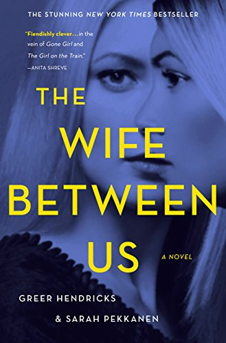 The Wife Between Us: A Novel (English Edition)