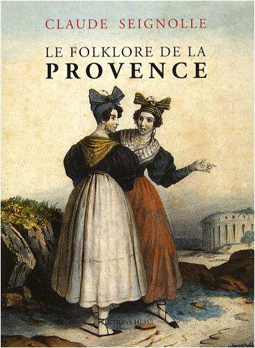 Le folklore de la Provence