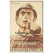 La storia di una banca: ovvero la storia della mia banca (Italian Edition)