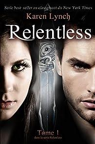 Relentless par Karen Lynch