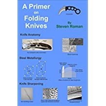 A Primer on Folding Knives (English Edition)