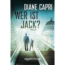 Wer ist Jack? (German Edition) by Diane Capri (2014-05-27)