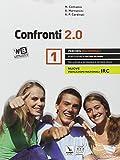 Confronti 2.0. Percorsi multimediali e riflessioni di cultura religiosa. Con e-book. Con espansione online. Per le Scuole superiori: 1