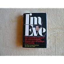 I'm Eve 1st edition by Chris Costner Sizemore, Elen Sain Pittillo (1977) Hardcover