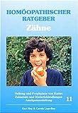 Homöopathischer Ratgeber, Bd.11, Zähne