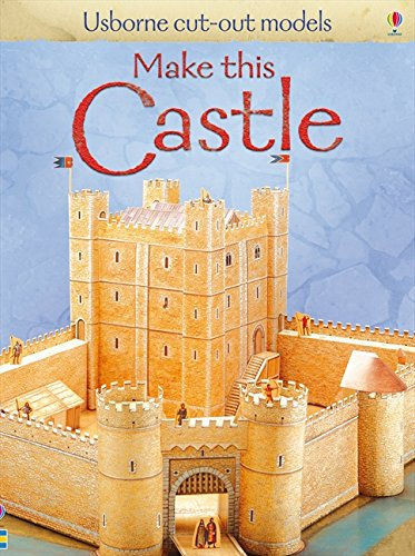 Make This Castle (Usborne Cut Out Models)