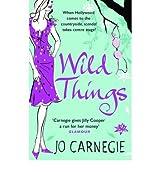 By Jo Carnegie Wild Things