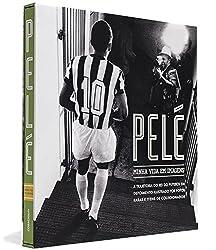 Pelé - Minha Vida Em Imagens (Em Portuguese do Brasil)