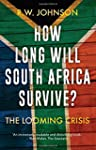 How Long Will South Africa Survive?:...