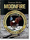 Norman Mailer. MoonFire. Die legend?re Reise der Apollo 11