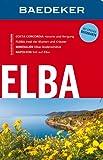 Baedeker Reiseführer Elba: mit GROSSER REISEKARTE -