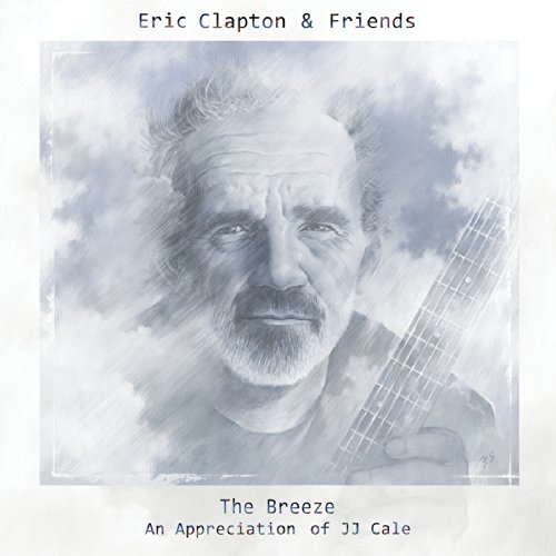 Eric Clapton & Friends: The Br...