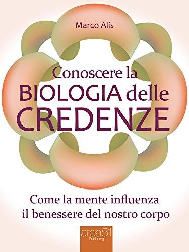 conoscere-la-biologia-delle-credenze-come-la-mente-influenza-il-benessere-del-nostro-corpo