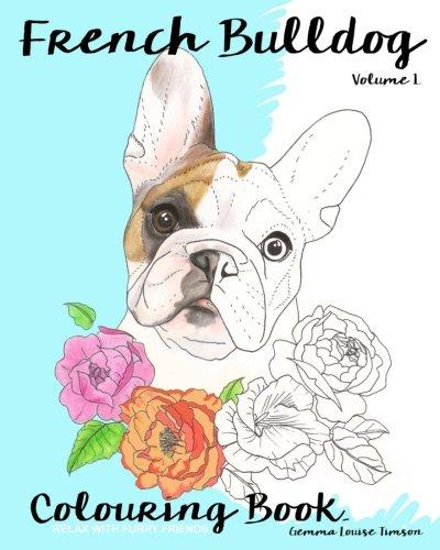 Libro Da Colorare Sul Bouledogue Francese French Bulldog Di Timson