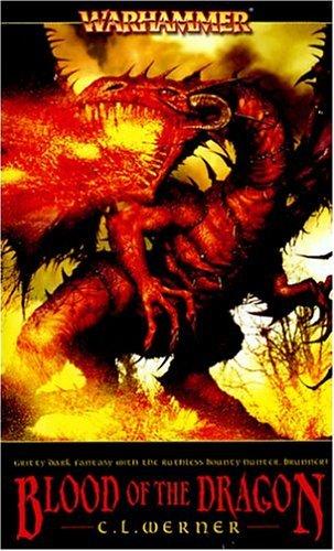 Blood of the Dragon (Warhammer Novels) by C. L. Werner (2004-08-31) par C. L. Werner