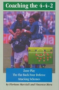 Coaching the 4-4-2 (English Edition) von [Marziali, Floriano, Mora, Vincenzo]