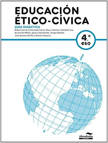 Guía Didáctica Educación ético- cívica 4º ESO