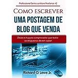 Como escrever uma postagem de blog que venda (Portuguese Edition)