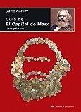 Guía de El Capital de Marx. Libro primero (Cuestiones de antagonismo)