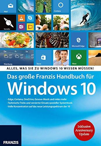 Software-update Kindle (Das große Franzis Handbuch für Windows 10 inklusive Anniversary Update: Edge, Cortana, OneDrive, Groove-Musik und vieles mehr)