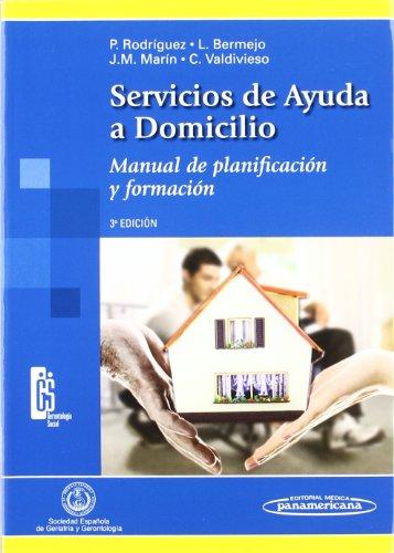 Servicios de ayuda a domicilio: programación del servicio : manual de formación para auxiliares por Pilar Rodríguez Rodríguez