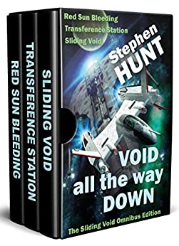 Void All The Way Down (Sliding Void space opera megapack).: The Trader Star Ship Wars by [Hunt, Stephen]