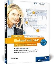 Einkauf mit SAP: Der Grundkurs für Einsteiger und Anwender (SAP PRESS)