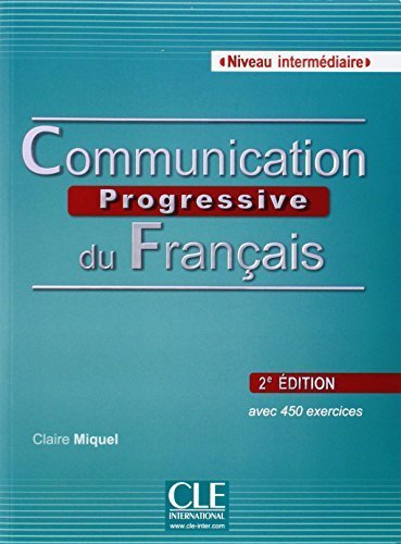 Communication progressive du fran?ais Niveau intermdiaire A2/B1 (1CD audio) (French Edition) 2nd edition by Claire Miquel (2014) Paperback