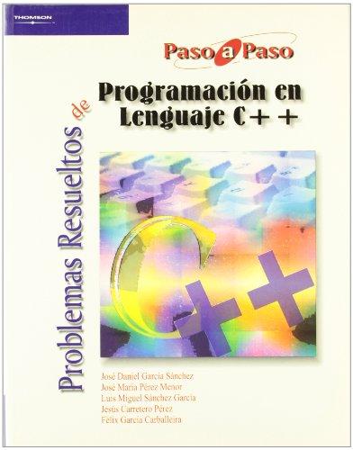 Problemas resueltos de programación en lenguaje C++ por JESUS CARRETERO PEREZ