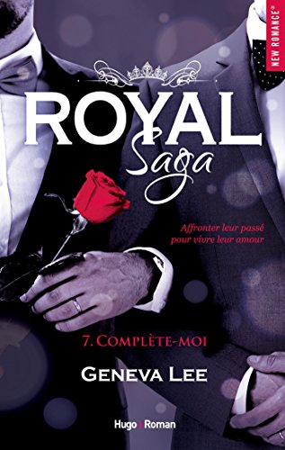 Royal Saga - tome 7 Complète-moi par [Lee, Geneva]