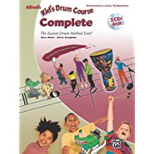 Alfred's Kid's Drum Course Complete: Elementary-Late Elementary