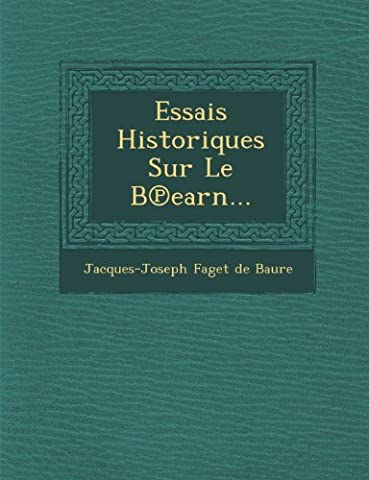 Essais Historiques Sur Le B Earn...