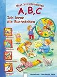 Mein Vorschulwissen: A, B, C - Ich lerne die Buchstaben - Sandra Grimm