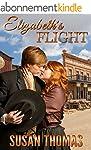 Elizabeth's Flight: a tale of loving...