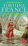 Fortune de France, tome 10 - Le Lys et la pourpre