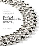 Grossé + Bijoux Christian Dior. Henkel & Grosse