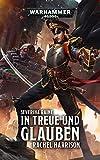 Warhammer 40.000 - In Treue und Glauben: Severina Raine