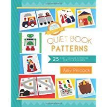 Quiet Book Patterns: 25 Easy-To-Make Activities for Your Children (CD Included)