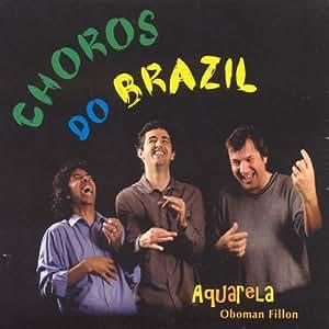 Choros Do Brazil - Oboman Fillon